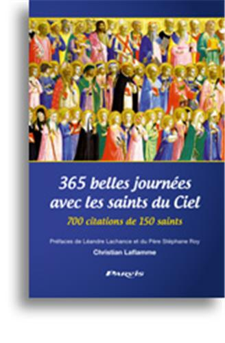 365-belles-journees-avec-les-saints-du-ciel-700-citations-de-150-saints