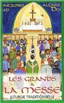 Les grands à la messe - liturgie traditionnelle St Pie V