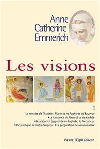 Visions d´Anne-Catherine Emmerich