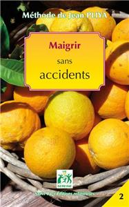 Maigrir sans accident