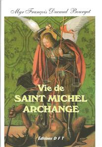 Vie de Saint Michel Archange