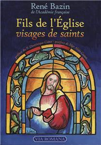 Fils de l´Eglise, visages de saints