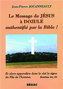 LE MESSAGE DE DOZULÉ AUTHENTIFIÉ PAR LA BIBLE