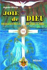 JOIE DE DIEU Messages de 2003 à 2008 - Volume 2