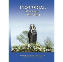 L'ESCORIAL - Messages inédits 1999-2002