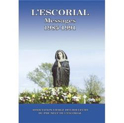L'ESCORIAL - Messages inédits 1985-1991