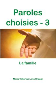 Paroles choisies 3 - La famille