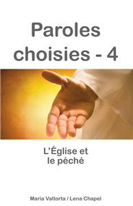 Paroles choisies 4 - L´Eglise et le péché
