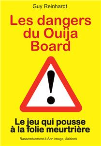 Les dangers du Ouija Board