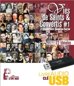 Vies de saints et convertis - Vol. 1 - Coffret audio-clé USB format MP3