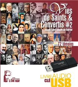 Vies de saints et convertis - Vol. 2 - Coffret audio-clé USB format MP3 - BIENTOT DISPONIBLE