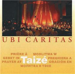 Taizé Ubi Caritas - CD chants